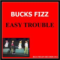 Bucks Fizz - Easy Trouble (Album Version)
