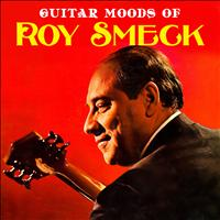 Roy Smeck - Guitar Moods of Roy Smeck
