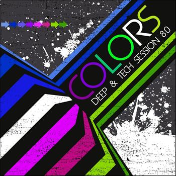 Various Artists - Colors (Deep & Tech Session 8.0)
