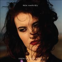 Ren Harvieu - Open Up Your Arms