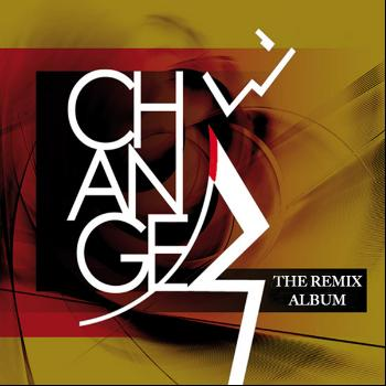 Change - The Remix Album (The Complete Remix Collection)
