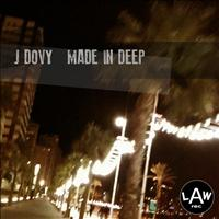 J Dovy - Made In Deep