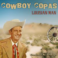 Cowboy Copas - Louisian Man