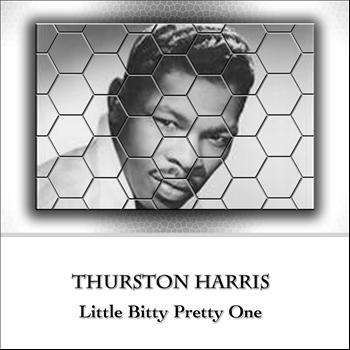 Thurston Harris - Little Bitty Pretty One