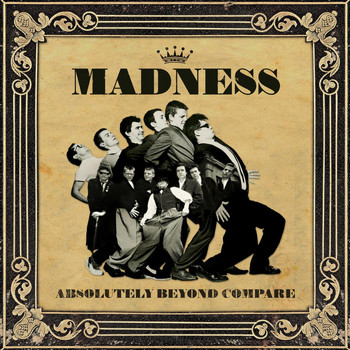 Madness - Absolutely Beyond Compare