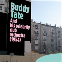 Buddy Tate - And His Celebrity Club Orchestra (1954)