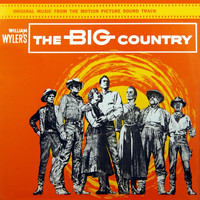 Jerome Moross - The Big Country
