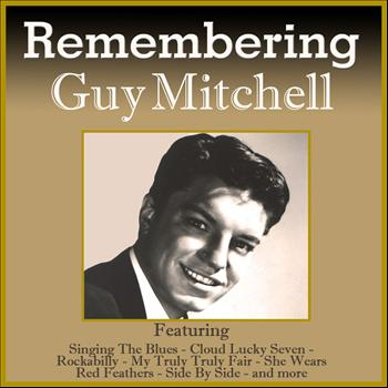 Guy Mitchell - Remembering Guy Mitchell