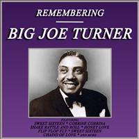 Joe Turner - Remembering Joe Turner
