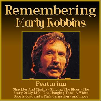 Marty Robbins - Remembering Marty Robbins