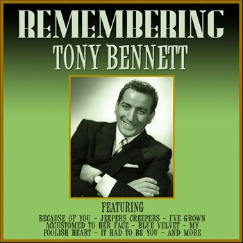 Tony Bennett - Remembering Tony Bennett