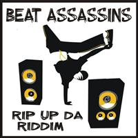 Beat Assassins - Rip Up Da Riddim