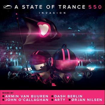 Armin van Buuren, Dash Berlin, John O'Callaghan, Arty & Ørjan Nilsen - A State Of Trance 550 (Mixed Version)