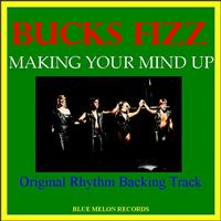 Bucks Fizz - Making Your Mind Up