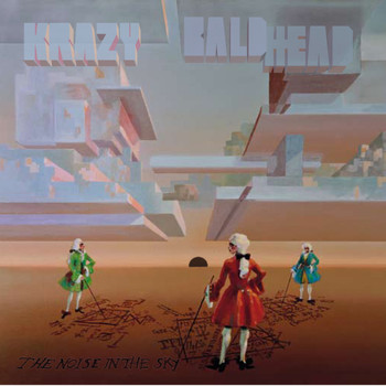 Krazy Baldhead / - The Noise In The Sky