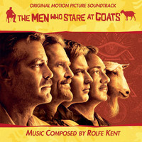 Rolfe Kent - The Men Who Stare At Goats (Original Soundtrack) (iTunes Version)