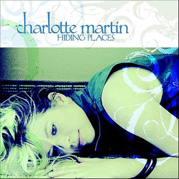 Charlotte Martin - Hiding Places