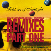 Soldiers of Twilight - Remixes Part One