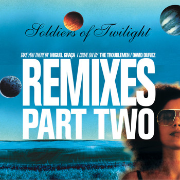 Soldiers of Twilight - Remixes Part Two