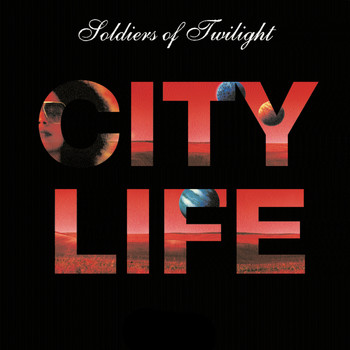 Soldiers of Twilight - City Life