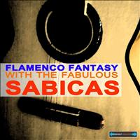 Sabicas - Flamenco Fantasy With the Fabulous Sabicas Remastered