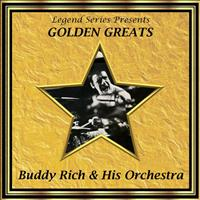 Buddy Rich and His Orchestra - Legend Series Presents Golden Greats - Buddy Rich and His Orchestra