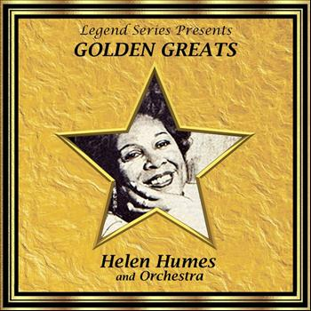 Helen Humes - Legend Series Presents Golden Greats - Helen Humes and Her Orchestra