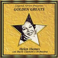 Helen Humes with Buck Clayton's Orchestra - Legend Series Presents Golden Greats - Helen Humes With Buck Clayton's Orchestra