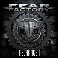 Fear Factory - Recharger - Single