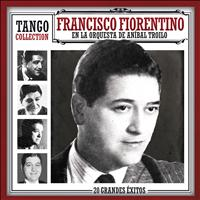 Francisco Fiorentino - Tango Collection