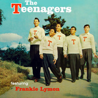 The Teenagers - The Teenagers Featuring Frankie Lymon