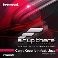 Tritonal feat. Jeza - Can't Keep It In