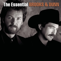 Brooks & Dunn - The Essential Brooks & Dunn