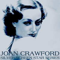 Joan Crawford - Silver Screen Star Series