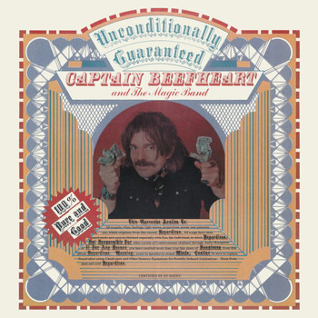 Captain Beefheart - Unconditionally Guaranteed