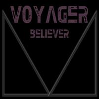 Voyager - Believer - Single