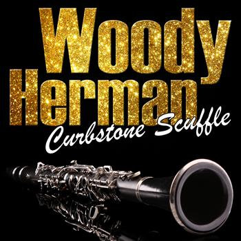Woody Herman - Curbstone Scuffle