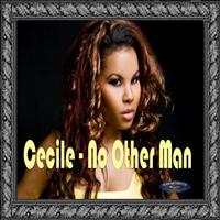 Ce'Cile - Cecile - No Other Man Single