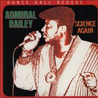 Admiral Bailey - Science Again