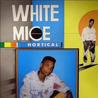 White Mice - Hortical