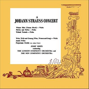 The London Symphony Orchestra - A Johann Strauss Concert