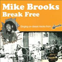Mike Brooks - Break Free