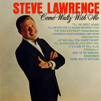 Steve Lawrence - Come Waltz With Me