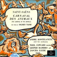 Camille Saint-Saëns, Noel Coward, Ogden Nash - The Carnival of the Animals: Camille Saint-Saëns, With New Verses by Ogden Nash, Narrated by Noel Coward