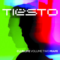 Tiësto - Club Life - Volume Two Miami