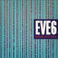 Eve 6 - Speak In Code (Standard Edition)