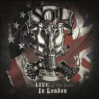 SOiL - Re-LIVE-ing The Scars IN LONDON (Explicit)
