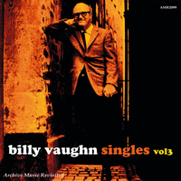 Billy Vaughn And His Orchestra - The Singles, Vol. 3