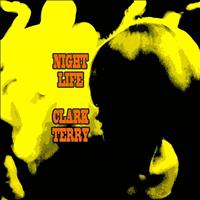 Clark Terry - Night Life