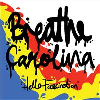 Breathe Carolina - Hello Fascination